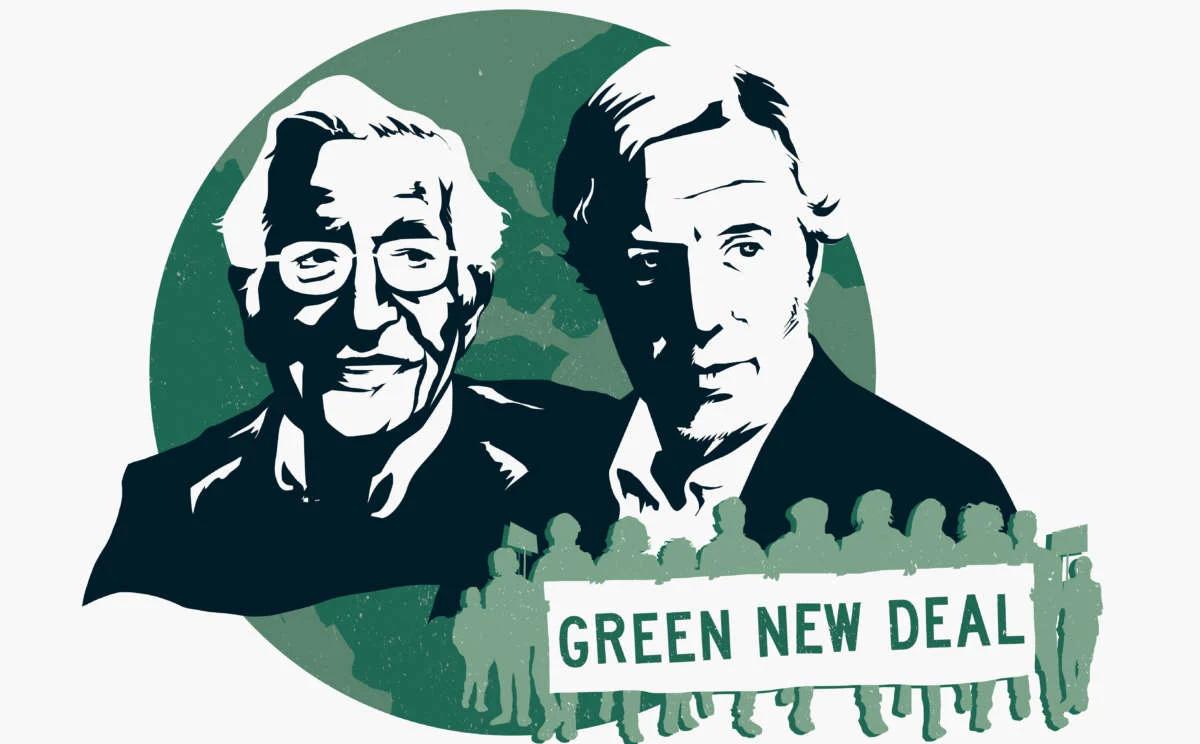 NOAM CHOMSKY & ROBERT POLLIN / Yeni Bir Küresel Yeşil Anlaşma, Felaketi Önlemenin Tek Yolu
